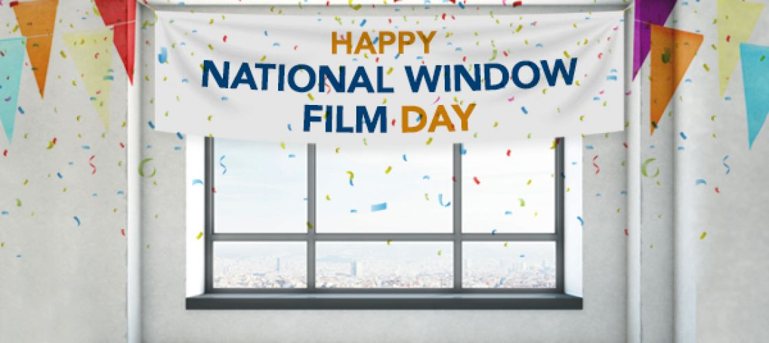 National Window Film Day: 30 Aprile 2018